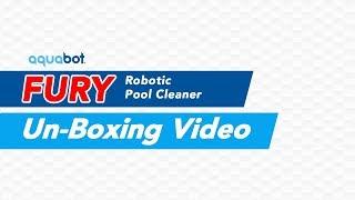 Aquabot Fury Un-boxing Video