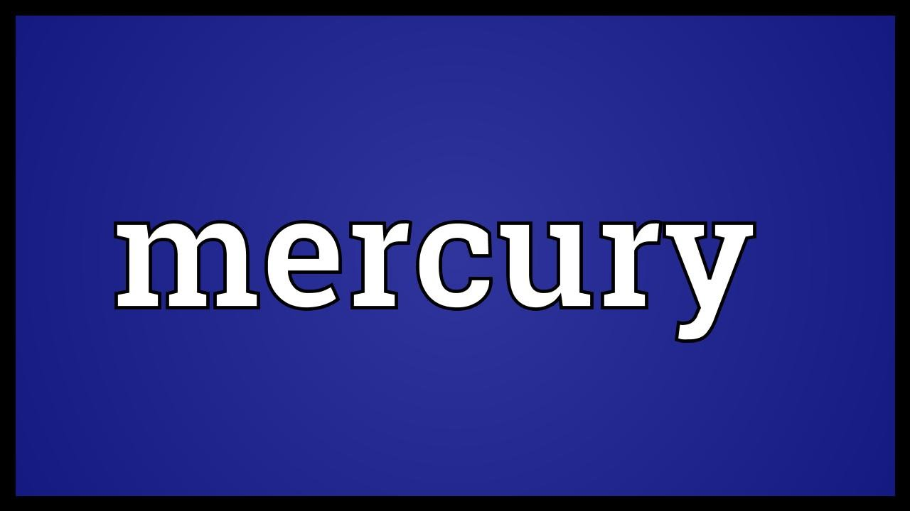 Mercury meaning youtube mercury meaning buycottarizona Gallery
