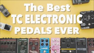 The Best TC Electronic Pedals Ever!