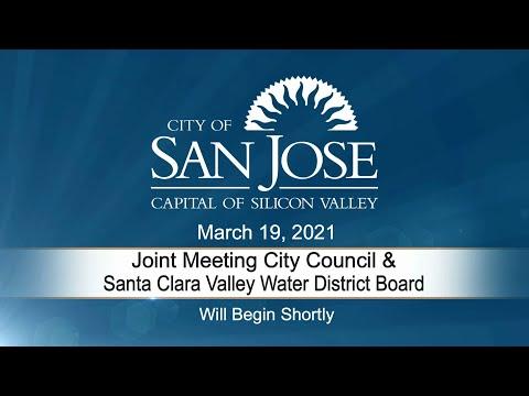 MAR 19, 2021 | Joint Meeting City Council / Santa Clara Valley Water District Board