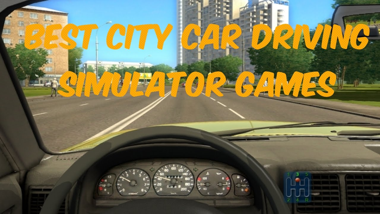 Top 5 Best Car Driving Simulator Games Not Racing Pc Youtube