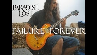 Paradise Lost - Forever Failure - Legendado Português (cover) [HD]