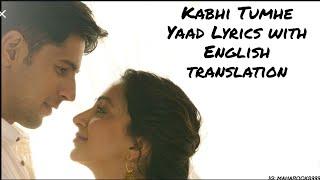 Kabhi Tumhe Yaad -Lyrics with English translation||Darshan Raval||S Malhotra||K Advani||Sony Music||