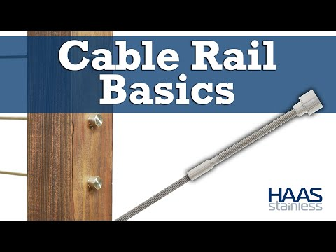 HAAS Stainless Cable Rail Basics