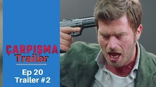 Carpisma ❖ Ep 20  Trailer #2  ❖ Kivanc Tatlitug ❖ English  ❖ 2019