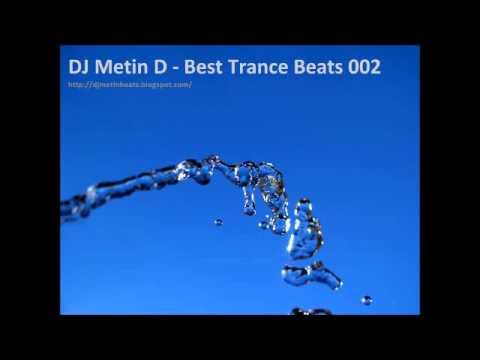 DJ Metin D - Best Trance Beats 002