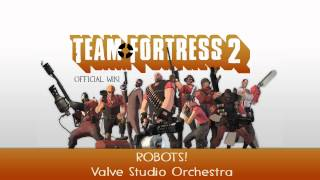Repeat youtube video Team Fortress 2 Soundtrack | ROBOTS!