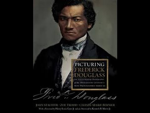 Picturing Frederick Douglass: An Illustrated Biography...