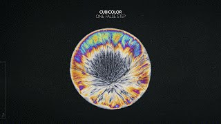Cubicolor - One False Step