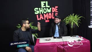 EL SHOW DE LA MOLE PILOTO