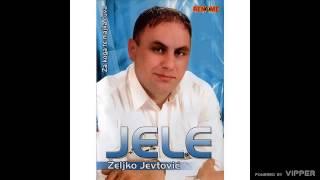 Zeljko Jevtovic Jele - Romanijske vite jele - (Audio 2009)
