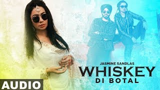 Whiskey Di Botal (Full Audio) | Preet Hundal | Jasmine Sandlas | Latest Punjabi Songs 2019
