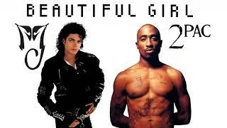 Michael Jackson - Beautiful Girl (Remix) (Feat. 2Pac)