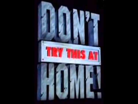 ITV's : Don't Try This At Home Full Theme