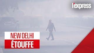 New Delhi plongée dans une impressionnante pollution