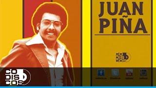 Juan Piña - La Canillona | 30 Mejores