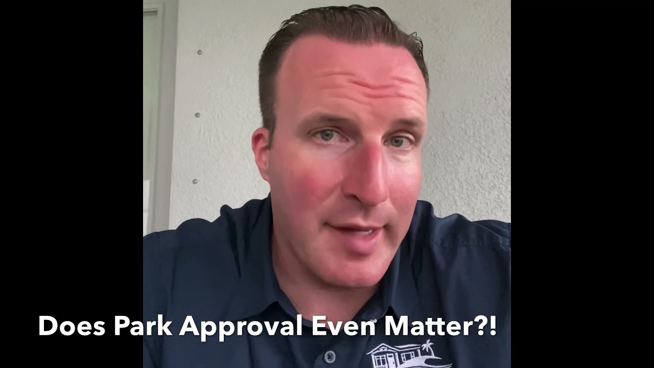 Does Mobile Home Park Approval Even Matter?