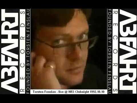 Torsten Fenslau - live @ HR3 Clubnight 1992.10.10