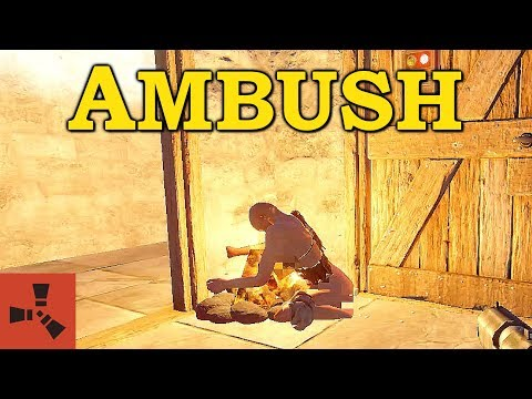 Ambush - [Rust]