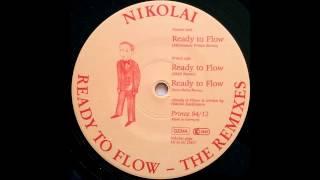 Nikolai - Ready To Flow (Steve Baltes Remix) (Trance 1994)