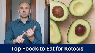 Top Foods to Eat for Ketosis