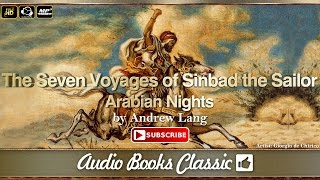 The Seven Voyages of Sinbad. The Sailor Arabian Nights by Andrew Lang | Full | AudioBooks Class 2