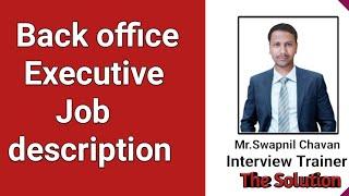 Back office executive job description