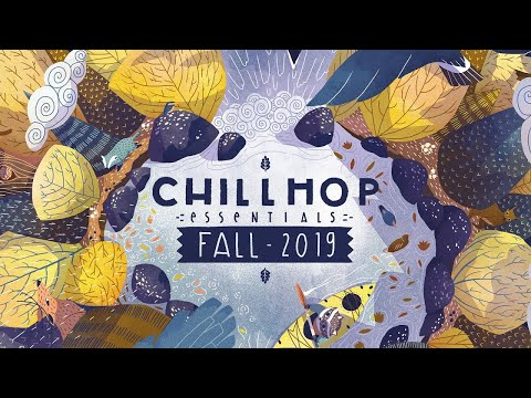 🍁Chillhop Essentials - Fall 2019 - Chill & Lofi Hiphop Beats