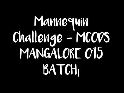 Mannequin Challenge  MCODS MANGALORE 2015 BATCH