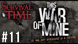 This War of Mine (Survival Time) #11 - The Hangover