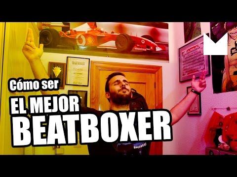 CÓMO SER EL MEJOR BEATBOXER