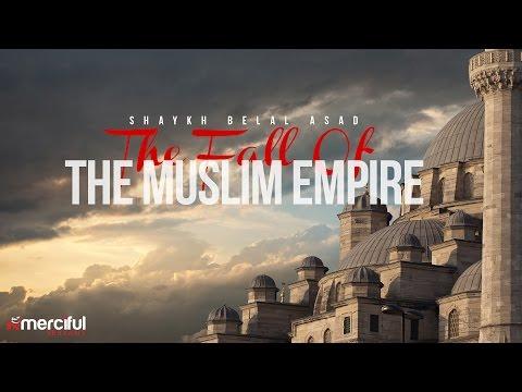 FALL OF THE MUSLIM EMPIRE