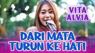Download lagu Vita Alvia - Dari Mata Turun Ke Hati