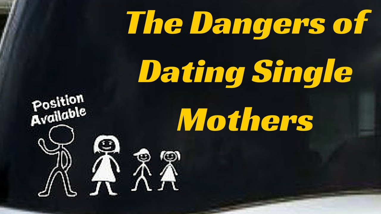 Dating single moms bad idea