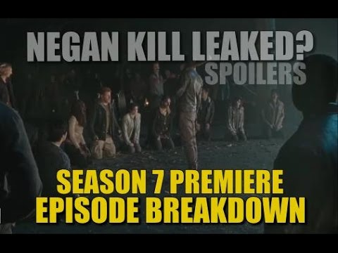 The Walking Dead Season 7 Spoilers Episode 1 Leaked Negan Kill And Episode Information