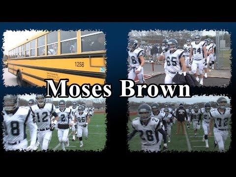 Moses Brown School Football 2013 Highlights