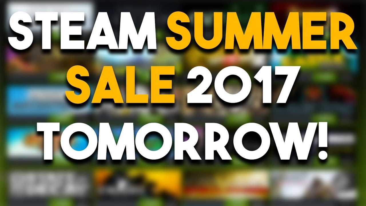 Steam Summer Sale 2017  what are the best deals and how long will it last?