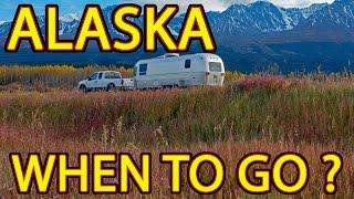 🤔 ALASKA - When to Go ... and When to LEAVE! 😳 thumbnail