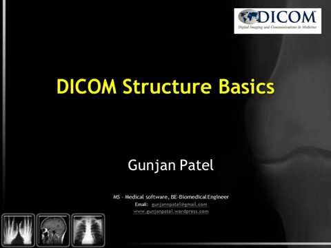 DICOM Standard and Structure Basics