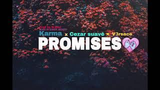"Gambar cover Karma x Cezar Suave x V3rsace "" PROMISES""  (Official Audio)"