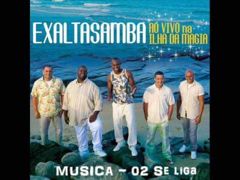 ExaltaSamba - 02   Se Liga  - DVD   - Ilha da Magia