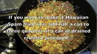 Hawaiian Spam Fried Rice Tutorial With Braddah Tatz Cooking
