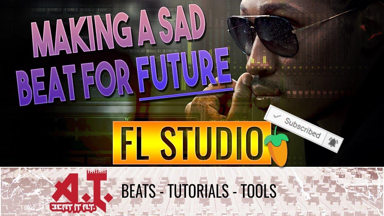 How To Make A Sad Future x Piano Trap Beat in FL Studio – Beat It AT