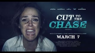 Cut to the Chase (2017) - Movie Trailer