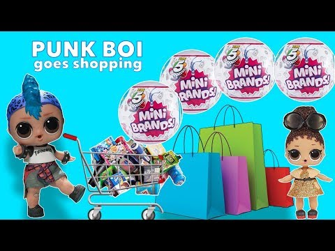 LOL Surprise Punk Boi Goes Shopping for Zuru Mini Brands   The Toys Collector Videos