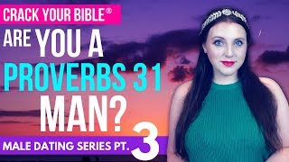 😎 Are you a Proverbs 31 HUSBAND?! (Sex & Marriage) | Male Dating Pt. 3
