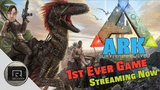 ARK Survival Evolved - 1st Ever Game!  Streaming Now (PS4 Pro)