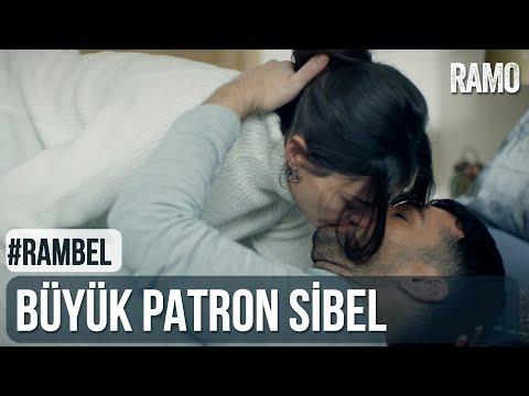 Büyük Patron Sibel   #RamBel   Ramo 29.Bölüm