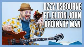 Ozzy Osbourne Ft. Elton John Ordinary Man Guitar Lesson + Tutorial