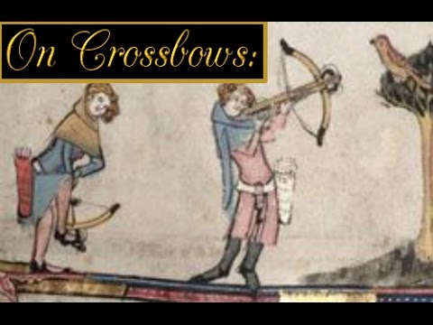 On Crossbows - On History Ep. I